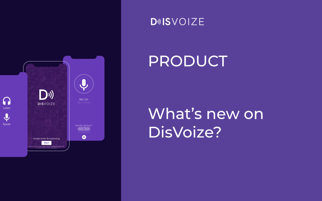 What's new on DisVoize?
